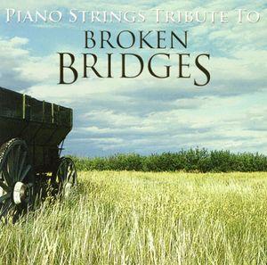 Tribute to Broken Bridges