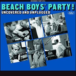 Beach Boys' Party! Uncovered and Unplugged