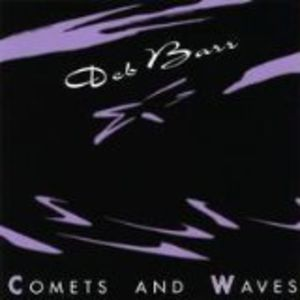 Comets & Waves