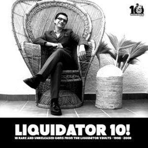 Liquidator 10!
