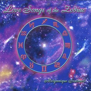 Love Songs of the Zodiac