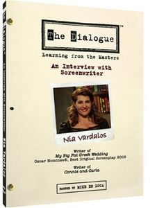 The Dialogue: Learning From the Masters: An Interview With Screenwriter Nia Vardalos