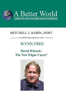 David Wilcock: The New Edgar Cayce