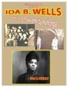 Wells Fough Lynchings