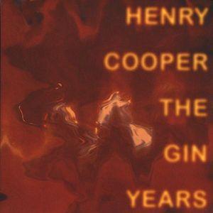 Cooper, Henry : Gin Years