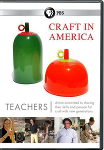 Craft in America: Teachers