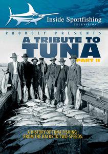 Inside Sportfishing: Tribute To Tuna Part 2