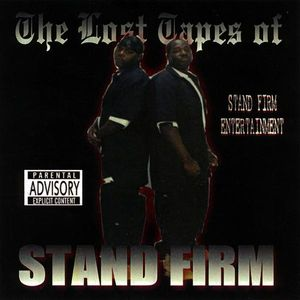 Lost Tapes of Stand Firm
