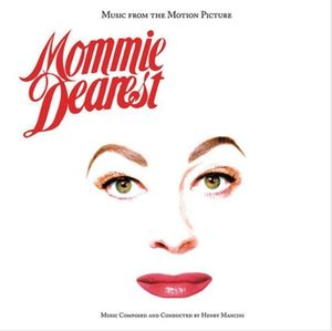 Mommie Dearest (Music From the Motion Picture)