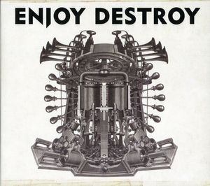 Enjoy Destroy [Import]