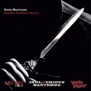 Ennio Morricone: Quentin Tarantino Movies (Original Soundtrack)
