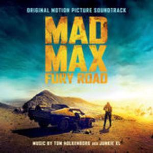 Mad Max: Fury Road (Original Soundtrack)