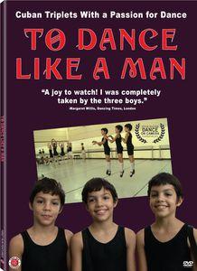 To Dance Like a Man