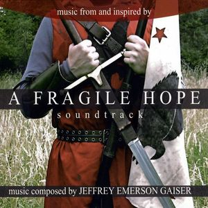 A Fragile Hope (Music From and Inspired by the Motion Picture)