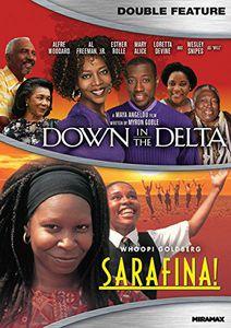 Down in the Delta /  Sarafina