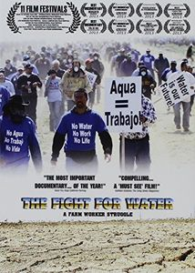 The Fight for Water: A Farm Worker Struggle