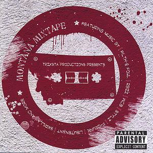 Montana Mixtape