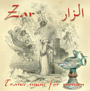 Zar-Trance Music for Women