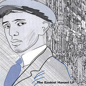 Ezekiel Hanani LP