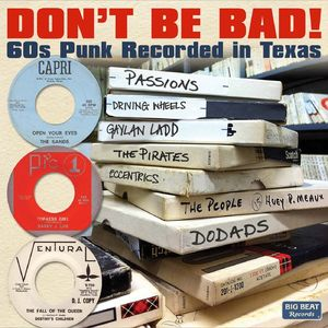 Don't Be Bad 60s Punk Recorded in Texas [Import]