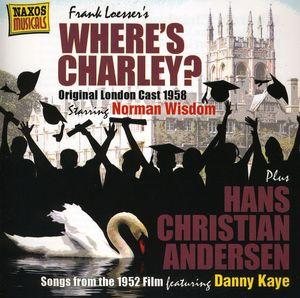 Where's Charley? /  Hans Christian Andersen (Original Soundtrack) [Import]