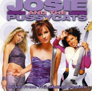 Josie and the Pussycats (Original Soundtrack)