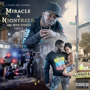 Miracle & Nightmare On 10th St, Pt. 2 [Explicit Content]