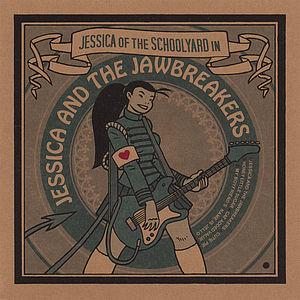 Jessica & the Jawbreakers