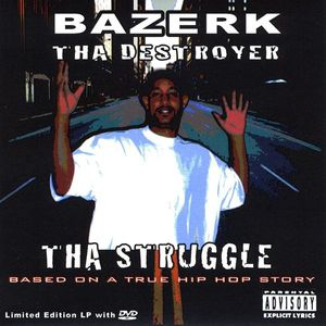 Tha Struggle: Based on a True Hip Hop Story