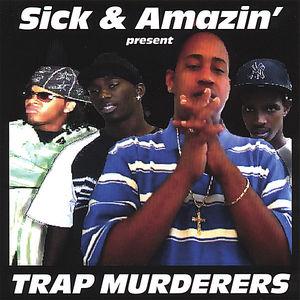 Trap Murderers