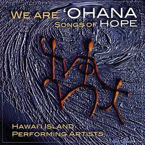 We Are'ohana-Songs of Hope