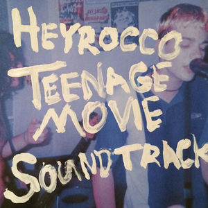 Teenage Movie (Original Soundtrack)