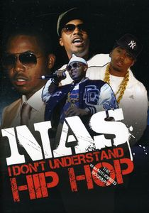 Nas - I Don't Understand Hip Hop: Unauthorized