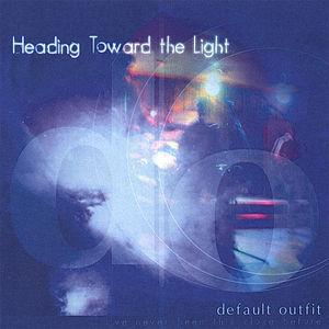 Heading Toward The Light