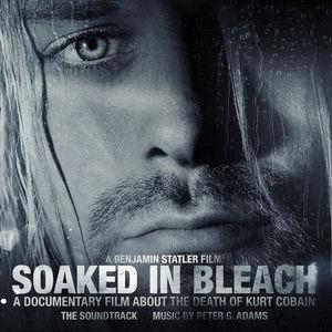 Soaked in Bleach (Original Soundtrack)