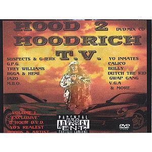 Hood 2 Hoodrich T.V.