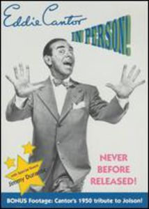 Eddie Cantor: In Person