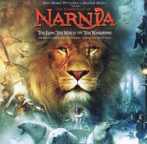 The Chronicles of Narnia: The Lion, The Witch and the Wardrobe (Original Soundtrack) [Import]