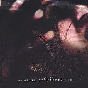 Vampire of Vaudeville