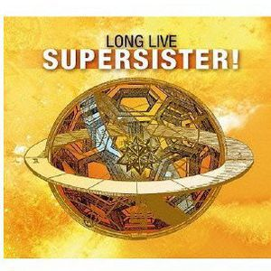 Long Live Supersister [Import]