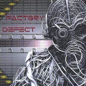 Factory Defect