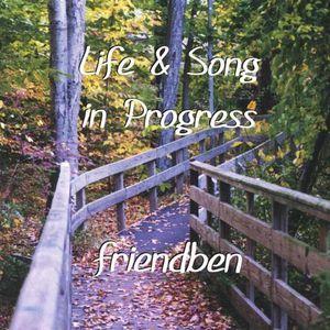 Life & Song in Progress