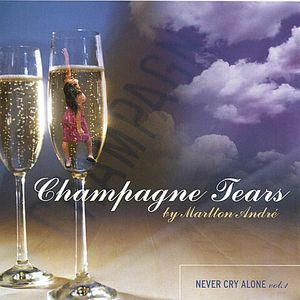 Champagne Tears-Never Cry Alone 1