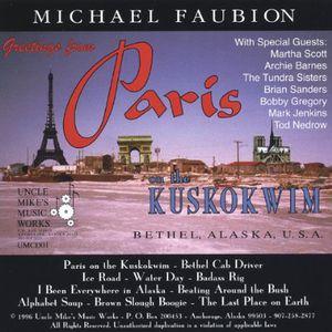 Greetings from Paris on the Kuskokwim
