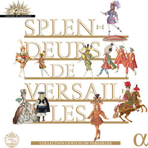 Splendeurs de Versailles