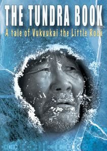 The Tundra Book: A Tale of Vukvukai, The Little Book