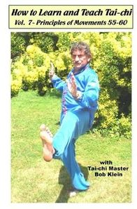 How To Learn And Teach Tai-Chi, Vol. 7 - Principles Of Movements