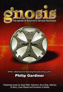 Gnosis: The Secret of Solomon's Temple Revealed With Philip Gardiner