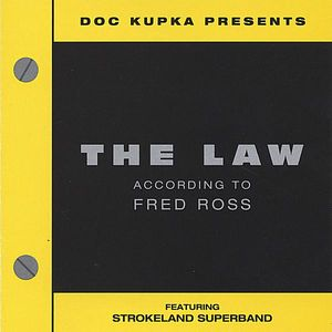 Law: According to Fred Ross