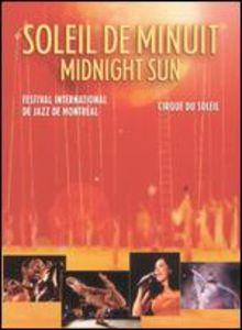 Midnight Sun /  Soleil De Minuit [Import]